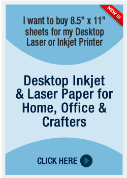 Desktop Inkjet and Laser Paper
