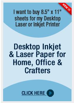 Desktop Inkjet and Laser Paper