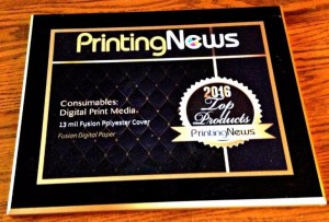 Thank you for making 13 mil Fusion Polyester Cover a winner of the Printing News 2016 Readers' Choice Top Products Award!